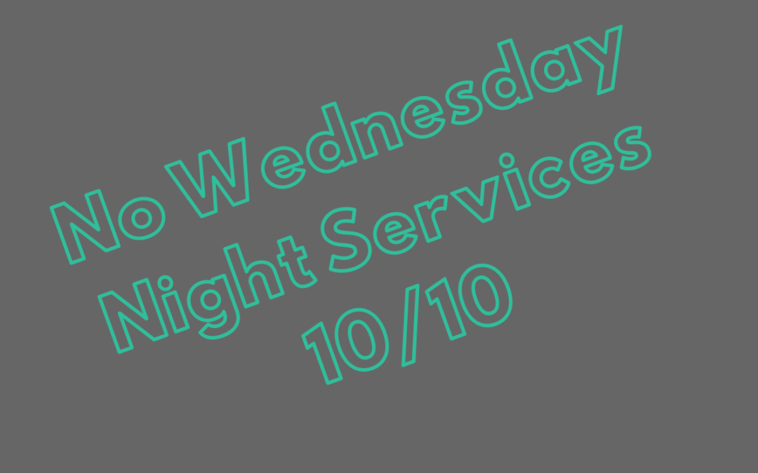 No Wednesday Night Services