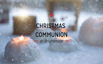 Christmas Communion at Brightmoor