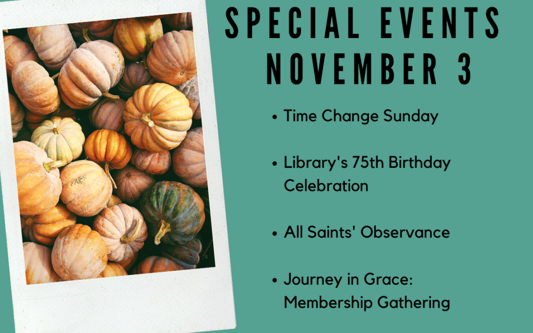 Special Events Sunday, November 3