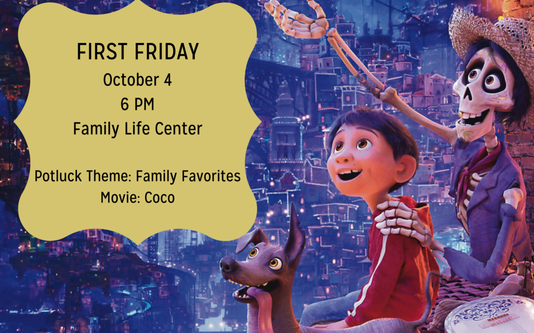 First Friday Potluck and Movie