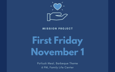 First Friday: Potluck and Missions