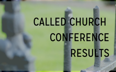 Called Church Conference Results