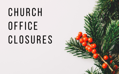 Church Office Closures