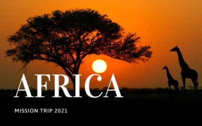 Africa Mission Trip 2021