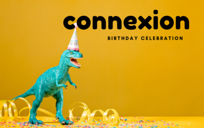 Connexion Birthday Celebration