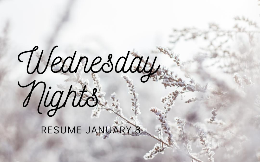 Wednesday Night Activities Resume