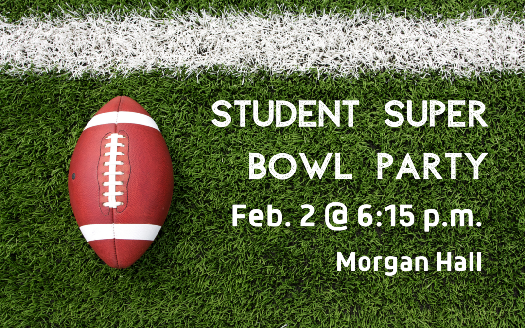 Student Super Bowl Party