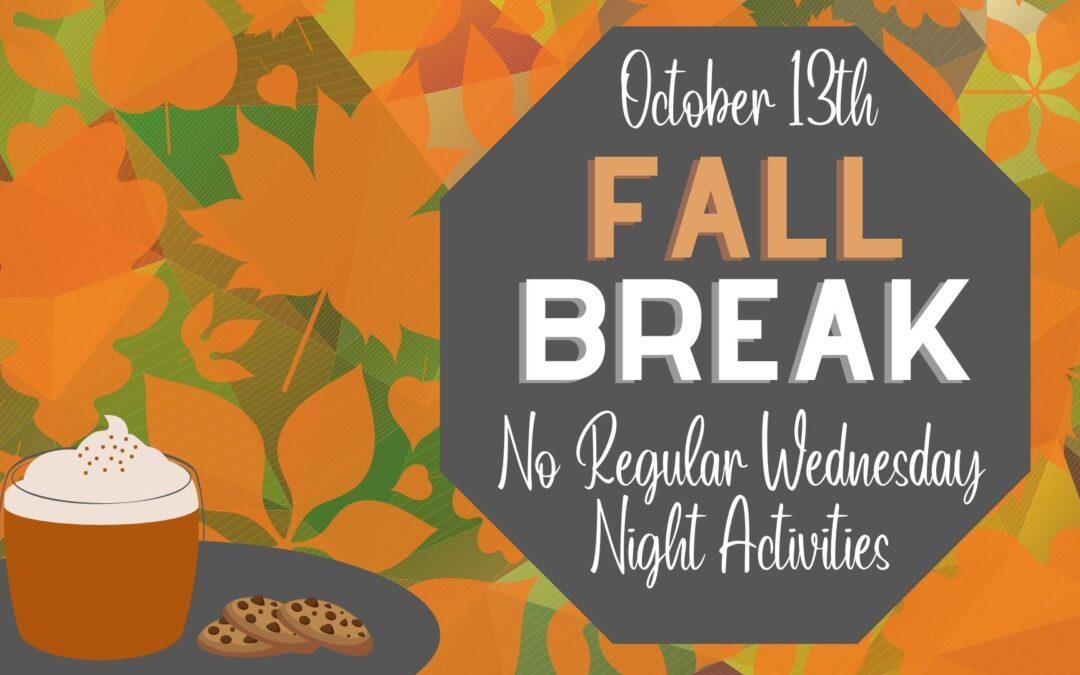 Fall Break Week